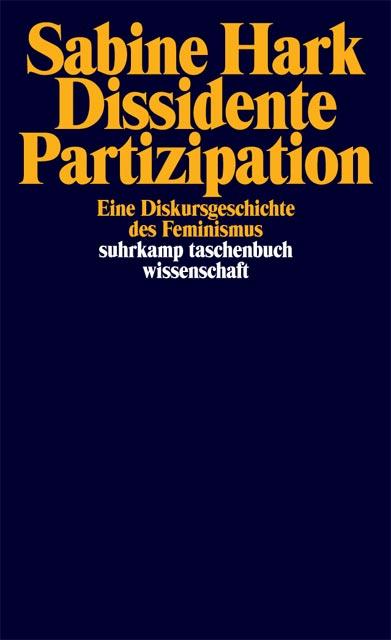 Dissidente Partizipation, Sabine Hark, Suhrkamp Verlag, Frankfurt am Main, 2005