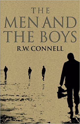 R.W. Connell, The Men and the Boys, Männlichkeitsforschung, Masculinity Studies