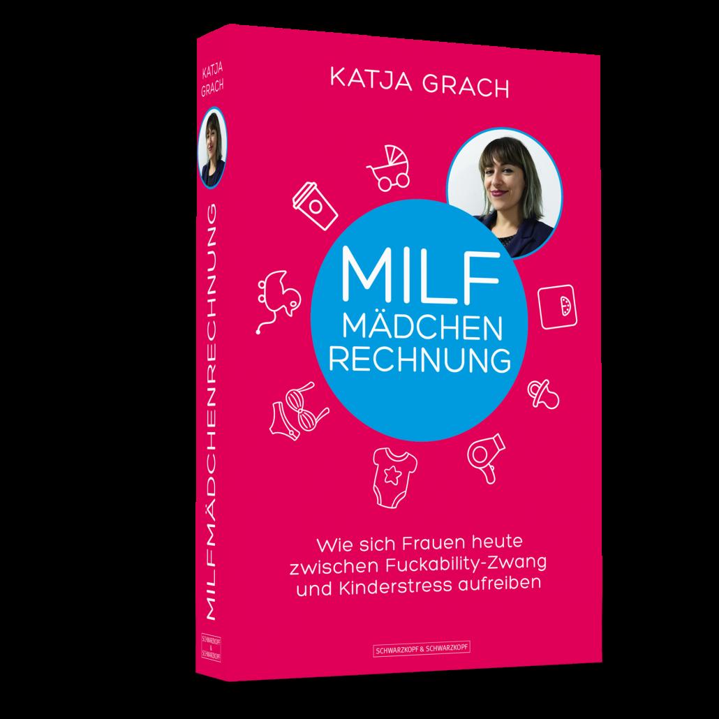 Katja Grach, Milf-Mädchenrechnung